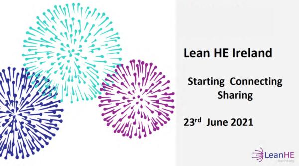 Lean HE Ireland Update – the 23 June 2021 event